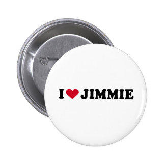 I LOVE JIMMIE BUTTON
