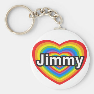 I love Jimmy. I love you Jimmy. Heart Basic Round Button Key Ring