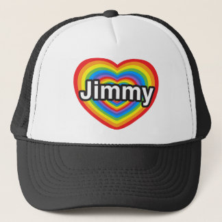 I love Jimmy. I love you Jimmy. Heart Trucker Hat