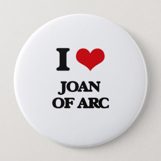 I love Joan Of Arc 10 Cm Round Badge