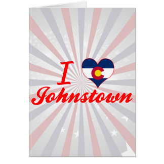I Love Johnstown, Colorado Greeting Cards