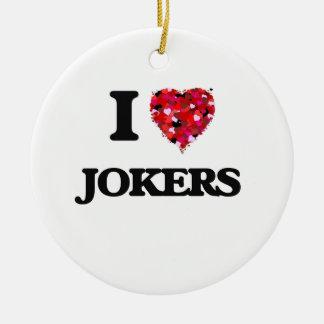 I Love Jokers Round Ceramic Decoration