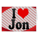 I love Jon Greeting Card
