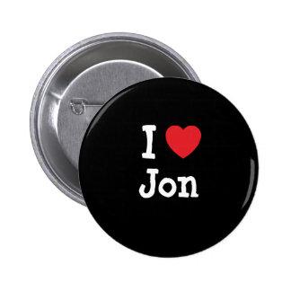 I love Jon heart custom personalized 6 Cm Round Badge