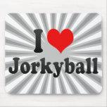 I love Jorkyball Mouse Pad