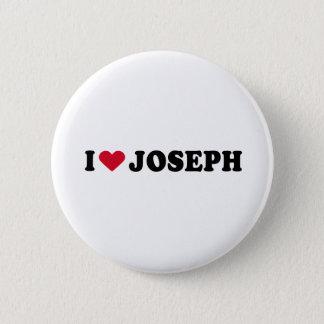 I LOVE JOSEPH 6 CM ROUND BADGE