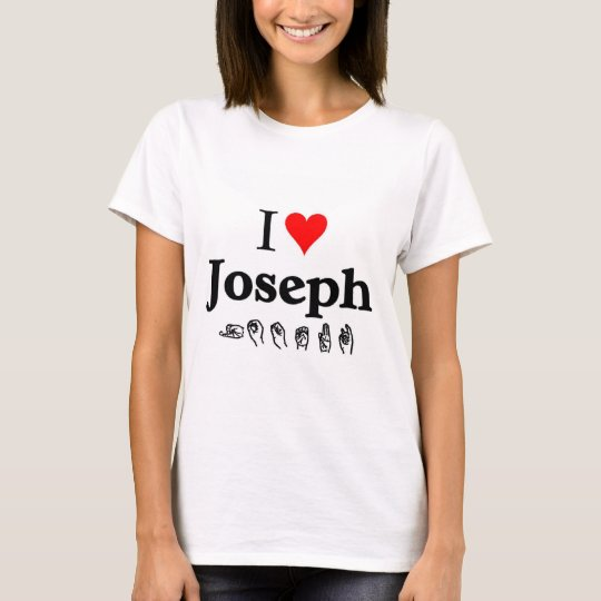 I love Joseph T-Shirt