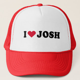 I LOVE JOSH TRUCKER HAT