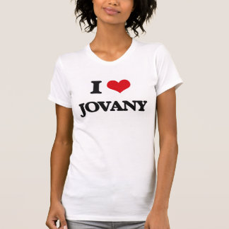 I Love Jovany T-shirts