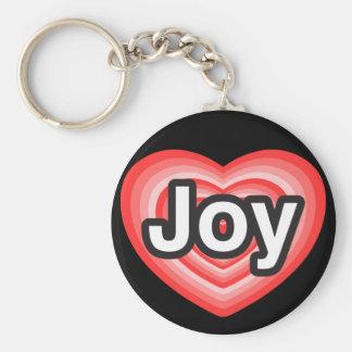 I love Joy. I love you Joy. Heart Basic Round Button Key Ring
