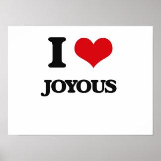 I Love Joyous Print