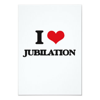 I Love Jubilation 9 Cm X 13 Cm Invitation Card
