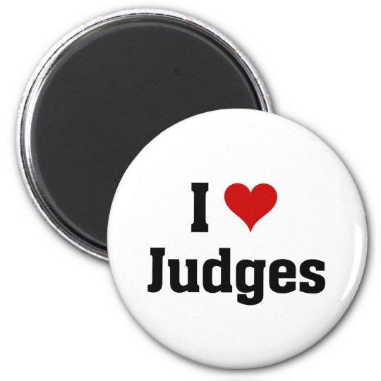 I love Judges 6 Cm Round Magnet