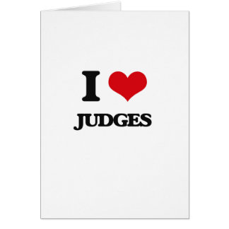 I love Judges Greeting Card