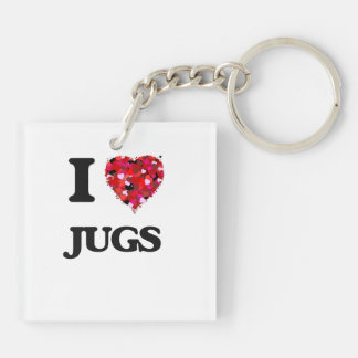 I Love Jugs Double-Sided Square Acrylic Key Ring