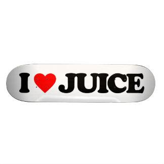 I LOVE JUICE SKATEBOARD DECK