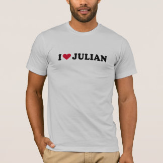 I LOVE JULIAN T-Shirt