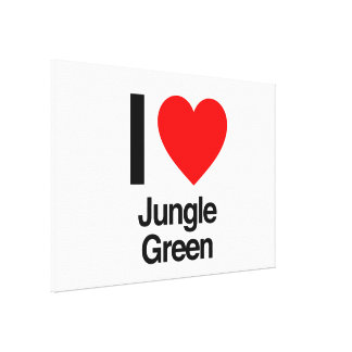 i love jungle green stretched canvas prints