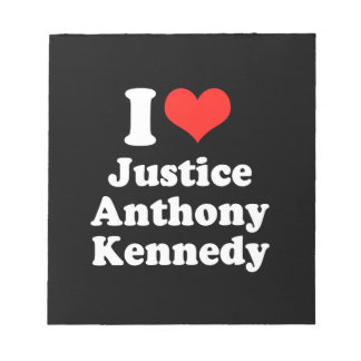 I LOVE JUSTICE ANTHONY KENN png Notepads