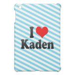 I love Kaden iPad Mini Case