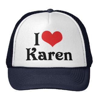 I Love Karen Trucker Hat