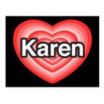 I love Karen. I love you Karen. Heart