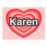 I love Karen. I love you Karen. Heart Post Card
