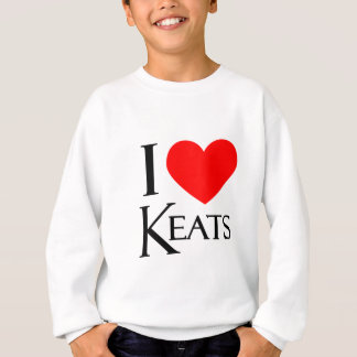 I Love Keats Sweatshirt