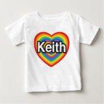 I love Keith. I love you Keith. Heart Tee Shirt