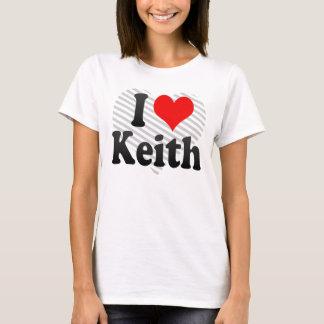 I love Keith T-Shirt