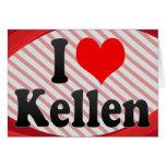 I love Kellen Card