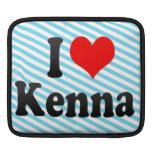 I love Kenna Sleeve For iPads