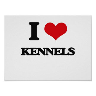 I Love Kennels Print