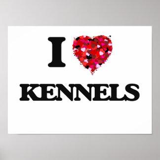 I Love Kennels Poster