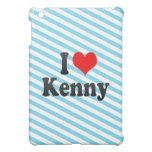 I love Kenny Cover For The iPad Mini