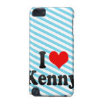 I love Kenny iPod Touch 5G Cases