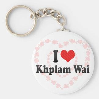 I Love Khplam Wai Keychains