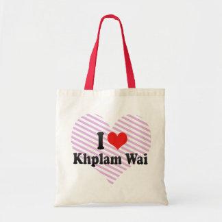 I Love Khplam Wai Budget Tote Bag