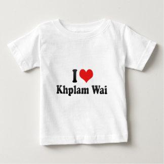 I Love Khplam Wai Tee Shirts