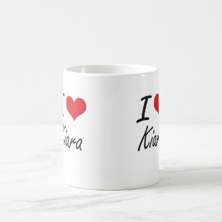 I Love Kiara artistic design Basic White Mug