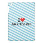 I love Kick The Can iPad Mini Cover