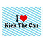 I love Kick The Can Postcard