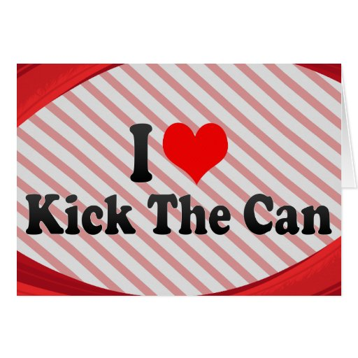 I love Kick The Can Stationery Note Card