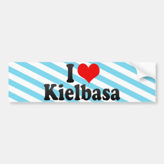 I Love Kielbasa Bumper Sticker