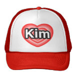I love Kim. I love you Kim. Heart Cap