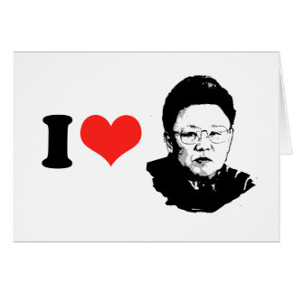 I Love Kim Jong Il Greeting Cards