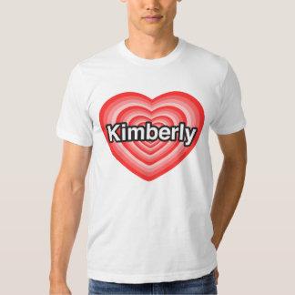 I love Kimberly. I love you Kimberly. Heart Tees