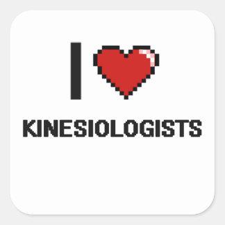 I love Kinesiologists Square Sticker