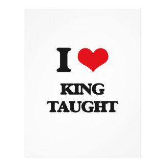I love King Taught 21.5 Cm X 28 Cm Flyer