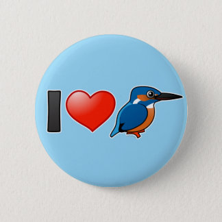 I Love Kingfishers 6 Cm Round Badge